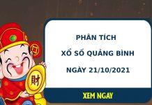 Phân tích xổ số Quảng Bình 21/10/2021 thứ 5 hôm nay chuẩn xác